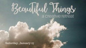 beautiful things retreat