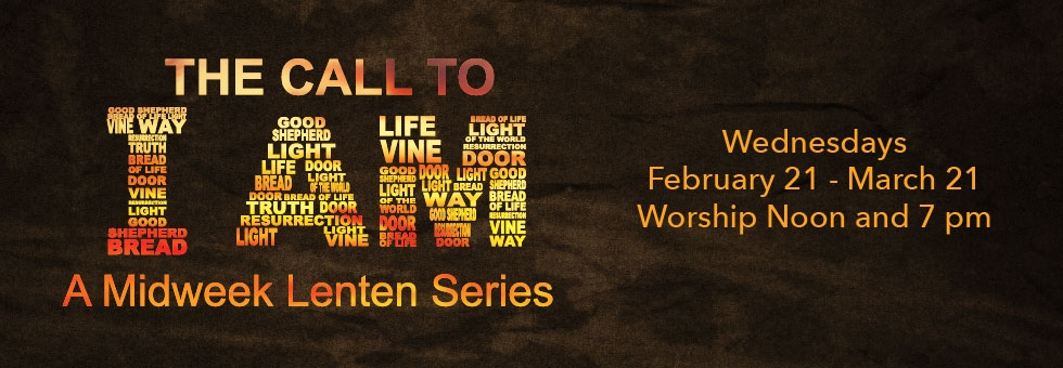 Midweek Lenten Series: The Call to